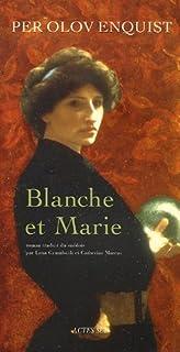 Blanche et Marie : roman, Enquist, Per Olov