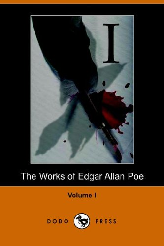 Works of Edgar Allan Poe - Volume 1 (Dodo Press)