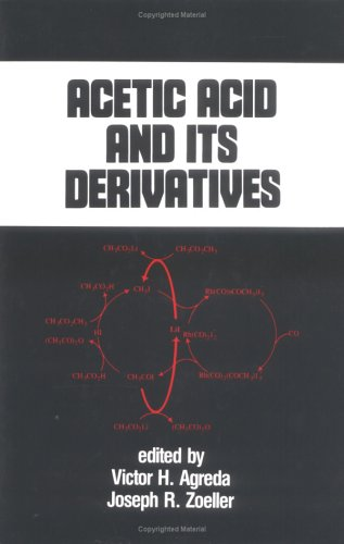 Acetic Acid and its Derivatives (Chemical Industries)