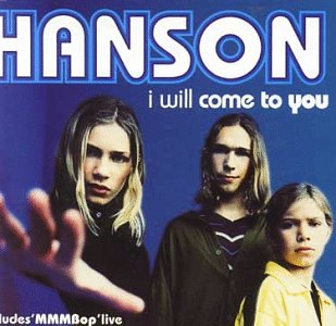Hanson - I Will Come To You (Single) - Zortam Music