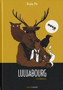 Luluabourg tome 1 par Pitz