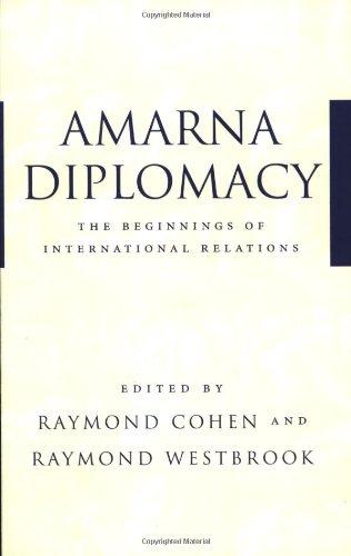 Amarna Diplomacy: The Beginnings of International Relations