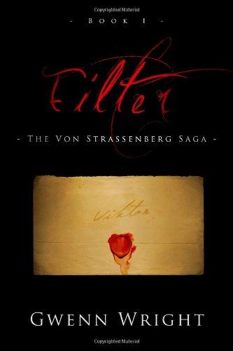 Filter: The Von Strassenberg Saga (Volume 1)
