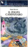 img - for Il polpo campanaro book / textbook / text book