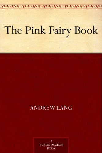 The Pink Fairy Book (Andrew Lang's Fairy Books)