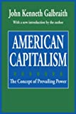 American Capitalism: The Concept of Countervailing Power (Classics in Economics Series)