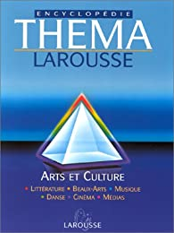 Thema, tome 4 : Arts et culture par Collectif