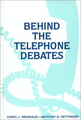 Behind the Telephone Debates (Communication & Information Science)