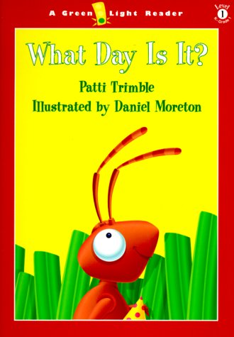 What Day Is It? (Green Light Readers Level 1)