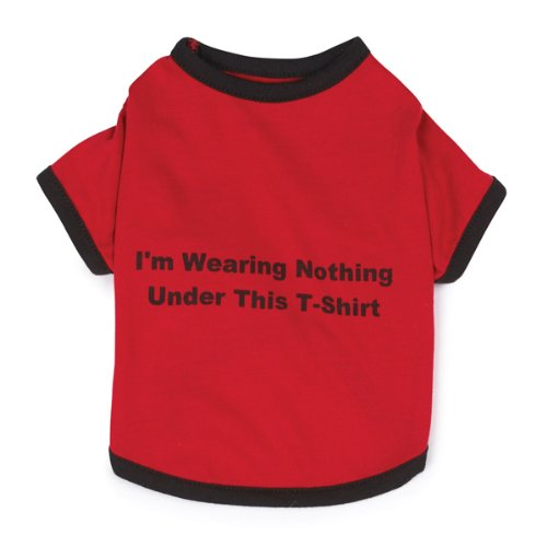 Zack & Zoey Polyester/Cotton Nothing Under This Shirt Dog Tee, Small, Red