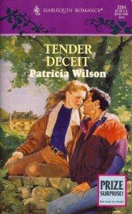Tender Deceit (Harlequinn Romance, No 3364), Patricia Wilson