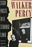 Signposts in a Strange Land (0374523452) by Walker Percy