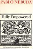 Fully Empowered (Spanish and English Edition) (0374159440) by Neruda, Pablo