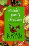 Another Family Christmas: A Collection of Short Stories (1853717851) by Boylan, Clare