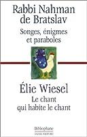 """Songes, énigmes et paraboles, suivi de """"Le chant qui habite le chant"""""""