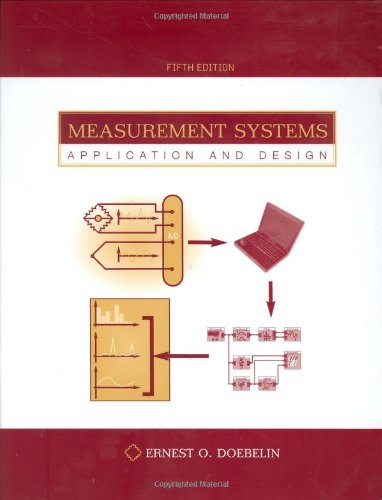Measurement Systems : Application And Design