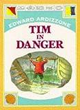 Tim in Danger (0192721062) by Ardizzone, Edward