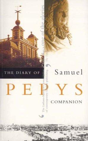 The Diary of Samuel Pepys: Volume X - Companion: Companion v. 10