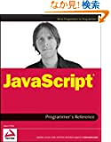 JavaScript Programmer's Reference (Wrox Programmer to Programmer)