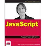 JavaScript Programmer&#39;s Reference (Wrox Programmer to Programmer)by Alexei White