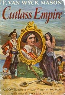 Cutlass Empire, F. VAN WYCK MASON