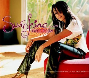 Sunshine Anderson - Heard It All Before - Zortam Music