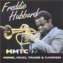 ♪Monk, Miles, Trane & Cannon / Freddie Hubbard