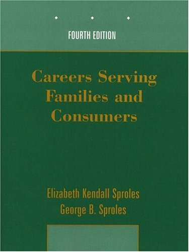 Careers Serving Families and Consumers (4th Edition)