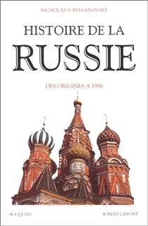 Histoire de la Russie : Des origines à 1996 par Riasanovsky