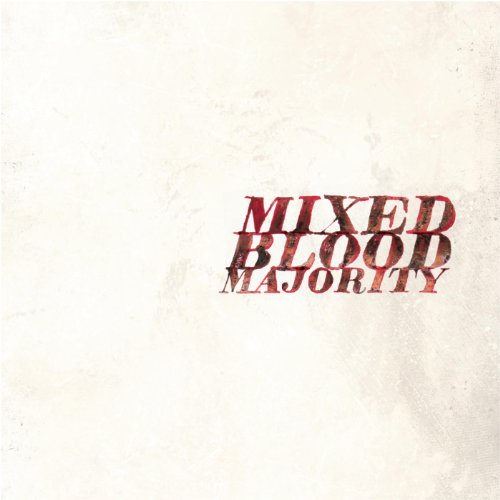 Mixed Blood Majority-Mixed Blood Majority-CD-FLAC-2013-FATHEAD Download