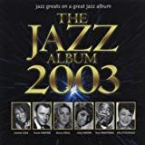 Various Artists The Jazz Album 2003