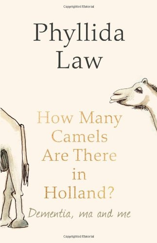 How Many Camels Are There in Holland?. Phyllida Law PDF