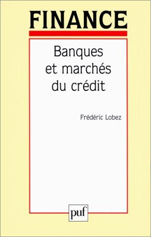 Banques et marché du crédit