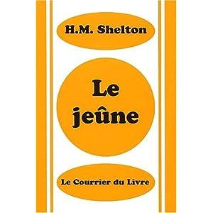 Le jeûne, H.M. Shelton 4123VTYKRAL._SL500_AA300_