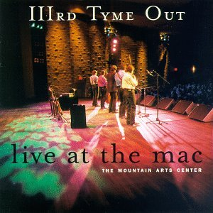 IIIRD TYME OUT - Live at the MAC - Zortam Music