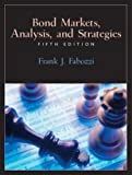 Bond Markets, Analysis, and Strategies (5th Edition) (0130497827) by Frank J. Fabozzi