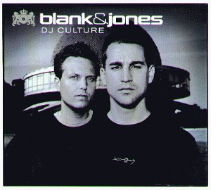 Blank & Jones - DJ Culture-Ltd.Edition - Zortam Music