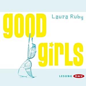 Good Girls Hörbuch