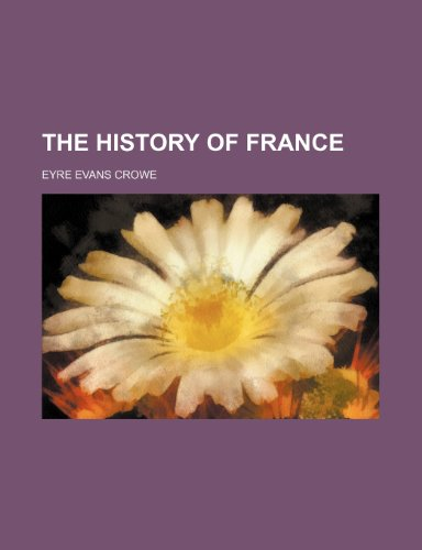 The History of France (Volume 3)