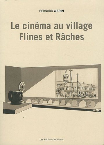 le-cinema-au-village-flines-et-raches-1900-2010