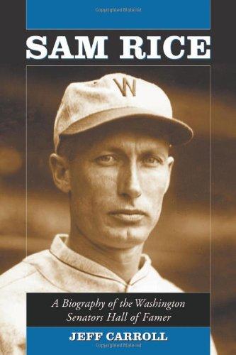 Sam Rice: A Biography Of The Washington Senators Hall Of Famer front-846442