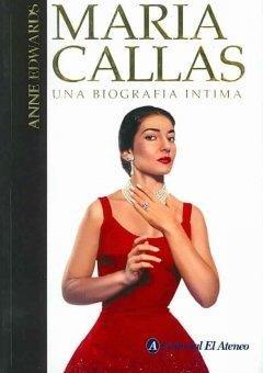 Maria Callas. Una Biografia Intima