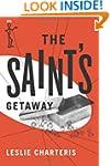The Saint's Getaway (The Saint Series)