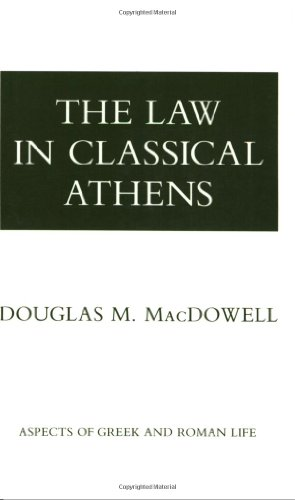 The Law in Classical Athens (Aspects of Greek and Roman Life)