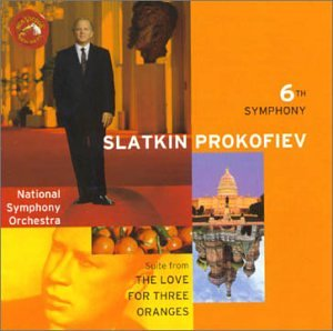 Symphony No. 6 and The Love for Three Oranges. National Symphony Orchestra, Slatkin. RCA Red Seal BMG 09026 68801-2 (1998)