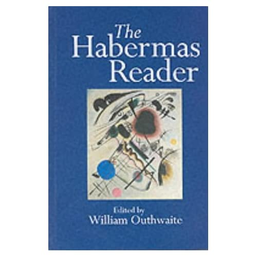The Habermas Reader William Outhwaite