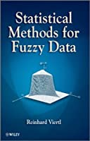 Statistical Methods for Fuzzy Data Front Cover