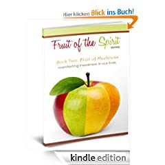 Fruit of Meekness (Fruit of the Spirit Series)