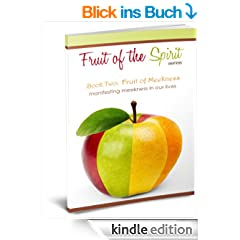 Fruit of Meekness (Fruit of the Spirit Series Book 2) (English Edition)