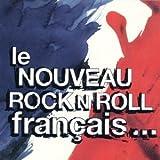 echange, troc compilation - le nouveau rock n roll français